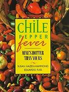 Chile Pepper Fever by Susan Hazen-Hammond