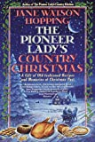 Hopping, Jane Watson: Pioneer Lady's Country Christmas