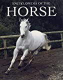 Random House Value Publishing Staff: Encyclopedia of the Horse