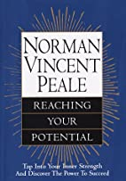 Reaching Your Potential by Norman Vincent…