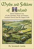 Curtin, Jeremiah: Myths and Folklore of Ireland
