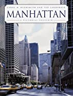 Manhattan: A Pictorial Souvenir by Carol M.…
