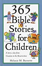 365 Bible Stories for Children by Melanie M.…