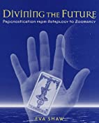 Divining the Future: Prognostication from…