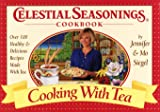 Siegel, Jennifer: Celestial Seasonings Cookbook