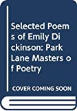 Dickinson, Emily: Emily Dickinson: Selected Poems