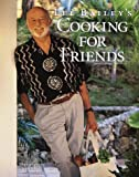 Bailey, Lee: Lee Bailey's Cooking for Friends