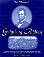 The Illustrated Gettysburg Address by…