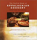 Wigginton, Eliot: The Foxfire Book of Appalachian Cookery