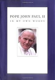 Pope John Paul II: In My Own Words by John…