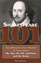 Shakespeare 101: Everything You Ever Wanted…