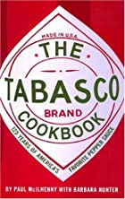 The Tabasco Cookbook: 125 Years of America's…