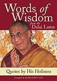 Dalai Lama: Words of Wisdom from the Dalai Lama: Quotes by His Holiness