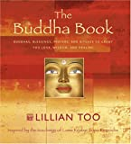 Dann, Geoff: The Buddha Book: Buddhas Blessings, Prayers and Rituals to Grant You Love, Wisdom, and Heal Ing