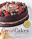 Walter, Carole: Great Cakes
