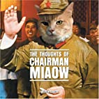 The Thoughts of Chairman Miaow by Frank…