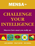 Mensa Challenge Your Intelligence by Ken…
