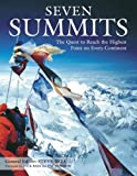 Bell, Steve: Seven Summits: The Quest to Reach the Highest Point on Every Continent