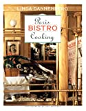 Dannenberg, Linda: Paris Bistro Cooking