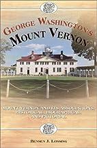 George Washington's Mount Vernon: Mt.…