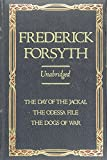 Forsyth, Frederick: Frederick Forsyth: Three Complete Novels