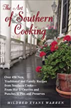 The Art of Southern Cooking by Mildred Evans…