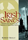 Reilly, Robert T.: Irish Saints