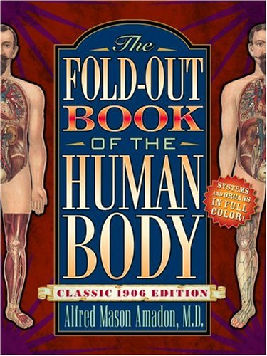 the-fold-out-book-of-the-human-body-classic-1906-edition-a-bonanza-pop-up-book