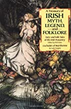 Treasury of Irish Myth, Legend & Folklore by…
