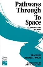 Pathways Through to Space: An Experiential…