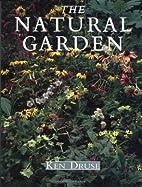 Natural Garden by Ken Druse