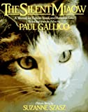 Gallico, Paul: The Silent Miaow : A Manual for Kittens, Strays and Homeless Cats