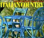 Italian Country by Catherine Sabino