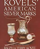 Kovels' American Silver Marks by Ralph M.…