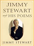 Jimmy Stewart and His Poems by Jimmy Stewart