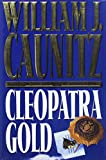 Caunitz, William J.: Cleopatra Gold