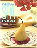 Safdie, Edward J.: New Spa Food: Hearty, Healthy Recipes from the Norwich Inn and Spa