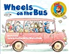 Wheels on the Bus (Raffi Songs to Read) by…