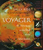 NASA Staff: Voyager: An Adventure to the Edge of the Solar System