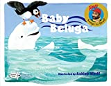 Wolff, Ashley: Baby Beluga