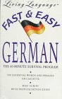 Living Language: Living Language Fast and Easy German: The 60-Minute Survival Program (Living language fast & easy)