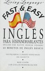 Stern, Irwin: Fast and Easy Ingles Para Hispano Hablantes (Living Language)