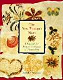 Finlayson, Judith: The New Woman&#39;s Diary: A Journal for Women in Search of Themselves