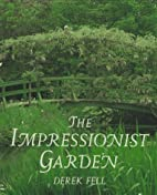 The Impressionist Garden: Ideas and…