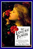 Pickles, Sheila: The Language of Flowers : A Treasury of Verse and Prose