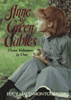 Anne of Green Gables / Anne of Avonlea /…