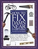 Peterson, Franklynn: How to Fix Damn Near Everything