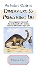 An Instant Guide to Dinosaurs & Prehistoric…