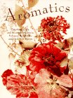 Aromatics: Potpourris, Oils, and Scented…