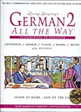 Nielsen, Birgit: German 2 All the Way: Conversation/Grammar/Culture/Reading/Writing Plus Business  Intermediate to Advanced
